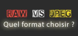 raw-vs-jpeg-quel-format-choisir