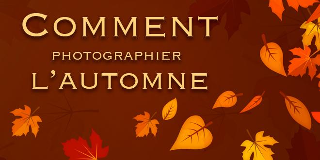 comment-photographier-l-automne