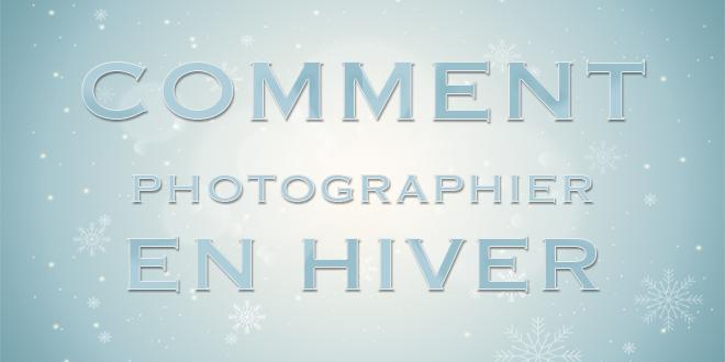 comment-photographier-hiver-neige