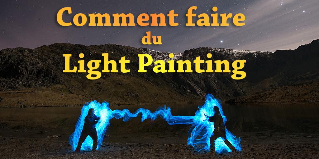 comment faire du light painting pour sublimer vos images
